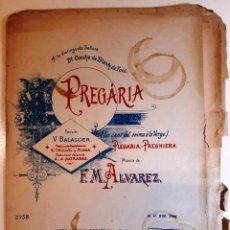 "Partituras musicales: 1900/10´S CA. ""PREGARIA"" (LO CANT DE L´ANIMA A LA VERGE) F.M. ÁLVAREZ, VICTOR BALAGUER ED. MADRILEÑA. Lote 286638033"