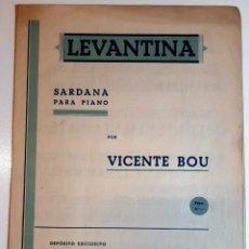 """Partituras musicales: 1940´S CA. PARTITURA SARDANA PARA PIANO """"LEVANTINA"""" POR VICENTE BOU - T. SOBREQUÉS GERONA. Lote 286723253"""