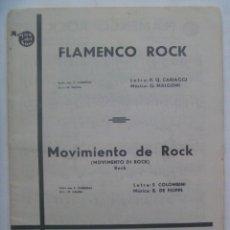 Partituras musicales: PARTITURA DE FLAMENCO ROCK, MOVIMIENTO DE ROCK. MUSICA DEL SUR , 1962. Lote 288096743