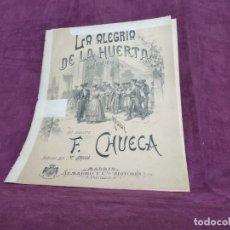Partiture musicali: ANTIGUA PUBLICACIÓN CON PARTITURAS, LA ALEGRÍA DE LA HUERTA, F. CHUECA, PPIOS XX. Lote 293359778