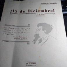 Partituras musicales: PARTITURA * ¡ 15 DE DICIEMBRE ! (ELEGÍA ) - DEDICATORIA AUTÓGRAFA DEL AUTOR PATRICIO GALINDO. Lote 293555068