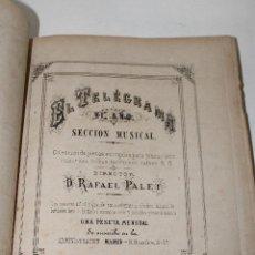 Partituras musicales: EL TELEGRAMA SECCIÓN MUSICAL - RAFAEL PALET 1874. Lote 294094658