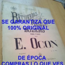 Partituras musicais: RECUERDOS DE ANDALUCIA EDUARDO OCON BOLERO 518 PARTITURA EN PLANCHA PIANO 8 PG U72. Lote 294909413