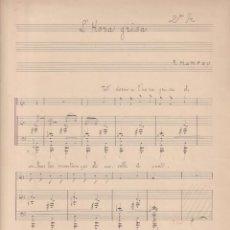 Partituras musicais: L´HORA GRISA. DE F. MOMPOU. PARTITURA MANUSCRITA FIRMADA POR EL AUTOR (32X23) 3 PÁGINAS. Lote 295655818