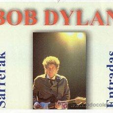Revistas de música: CARTEL PUBLICITARIO ///BOB DYLAN EN DONOSTIA - SAN SEBASTIAN. Lote 16151884