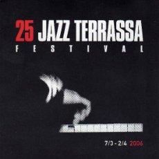 Revistas de música: POSTAL 25 JAZZ TERRASSA FESTIVAL PROGRAMA DE MANO. Lote 6271156