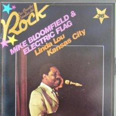Revistas de música: LAS GRANDES ESTRELLAS DEL ROCK Nº 36-SARPE- MIKE BLOOMFLIED&ELECTRIC FLAG. Lote 17832801