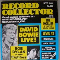 Revistas de música: REVISTA RECORD COLLECTOR - SEPTIEMBRE 1988 - DAVID BOWIE - BOB DYLAN - THE HOLLIES. Lote 21141881