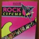 Revistas de música: ROCK CIRCUS 1992 MME.TUSSAUD - IMPECABLE!. Lote 26377298