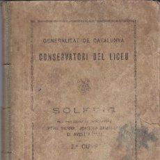 Revistas de música: CONSERVATORI DEL LICEU GENERALITAT DE CATALUNYA SOLFEIG 2º CURS 5ª EDICIO. Lote 26281728