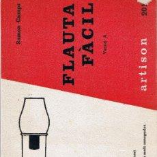 Revistas de música: FLAUTA FÀCIL - RAMÓN CAMPS - EN CATALÁN - 1970. Lote 27231857