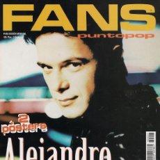 Revistas de música: ALEJANDRO SANZ - ESPECIAL DE LA REVISTA FANS - INCLUYE DOS POSTERS DE 38 X 54 CM. (NUEVA). Lote 158113621