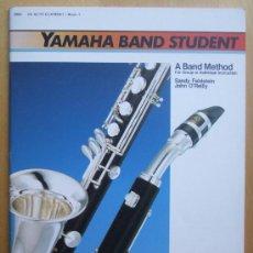 Revistas de música: YAMAHA BAND STUDENT - CLARINETE ALTO MI B - PARTE 1. Lote 28845767