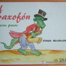 Revistas de música: EL SAXOFÓN - PRIMEROS PASOS (ÍÑIGO IBAIBARRIAGA). Lote 57203324