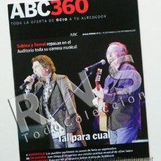 Revistas de música: REVISTA ABC 360 - JOAQUÍN SABINA Y JOAN MANUEL SERRAT - OCIO MÚSICA CANTANTE CINE ETC - 2007. Lote 29653462