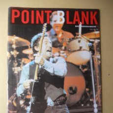 Revistas de música: REVISTA POINT BLANK, JULIO 2003. BRUCE SPRINGSTEEN MAGAZINE 17.. Lote 30334370