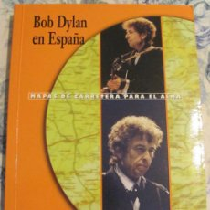 Revistas de música: BOB DYLAN EN ESPAÑA - LIBRO 2000. Lote 30951920
