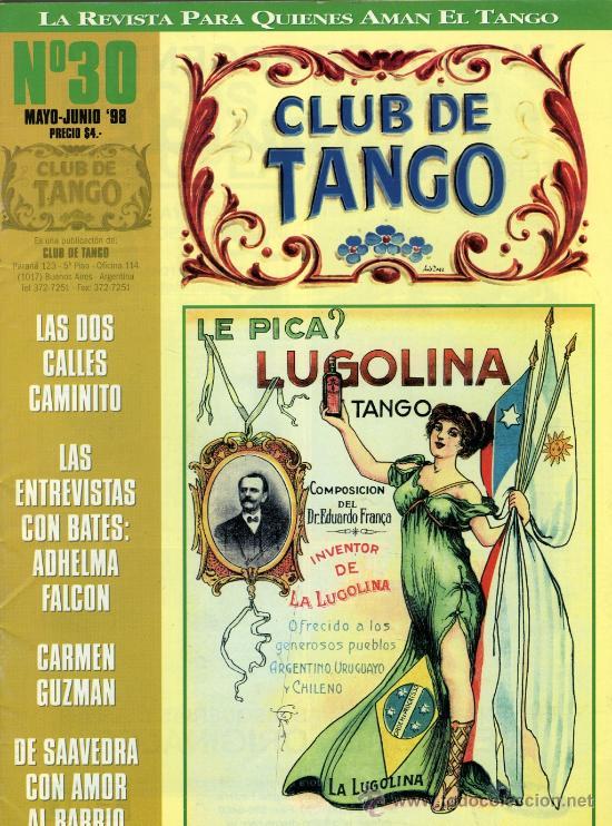 LOTE 7 NºS REVISTA CLUB DE TANGO (28, 29,30,31,55,56 Y 57)-BUENOS AIRES 1998-2002 (Música - Revistas, Manuales y Cursos)