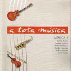 Revistas de música: A TOTA MÚSICA - MÚSICA 1 - BERNÚS - DALMAU - DOMEQUE - LAGARRIGA - SEGALÉS - SUÁREZ. Lote 32546179