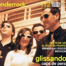 Revistas de música: ENDERROCK - Nº 112 - GLISSANDO - KABUL BABÀ - SOHN - SKATALÀ - SEXY SADIE - KITSCH - SISA I ZELESTE. Lote 32546447