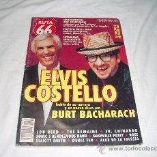 Revistas de música: RUTA 66 Nº 144. ELVIS COSTELLO HABLA DE SU CARRERA Y SU NUEVO DISCO CON BURT BACHARACH. Lote 104096520