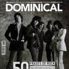 Revistas de música: DOMINICAL 532-ROLLING STONES - 50 PERSONAJES DEFINEN A MICK JAGGER / KEITH RICHARDS -NUEVA. Lote 34460115