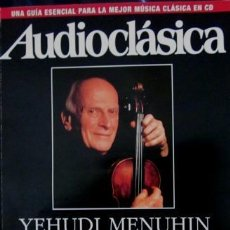 Revistas de música: AUDIOCLÁSICA Nº 35 - YEHUDI MENUHIN . Lote 34704016