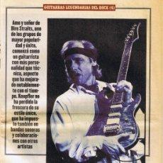 Revistas de música: GUITARRAS LEGENDARIAS DEL ROCK - MARK KNOPFLER - SULTÁN DEL SWING - 6 PÁGINAS. Lote 34955967