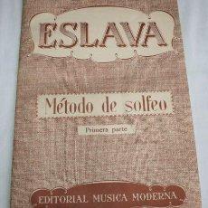Revistas de música: ESLAVA - METODO DE SOLFEO - PRIMERA PARTE - EDITORIAL MUSICAL MODERNA. Lote 35579911