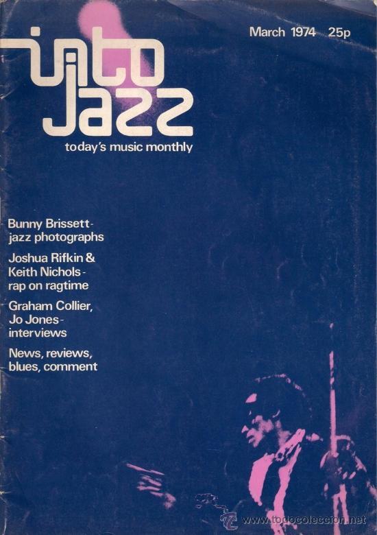 REVISTA INTO JAZZ - TODAY'S MUSIC MONTHLY - VOL 1 Nº 2 MARZO 1974 EDICIÓN INGLESA ORIGINAL (Música - Revistas, Manuales y Cursos)