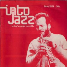Revistas de música: REVISTA INTO JAZZ - TODAY'S MUSIC MONTHLY - VOL 1 Nº 4 MAYO 1974 EDICIÓN INGLESA ORIGINAL. Lote 36328375