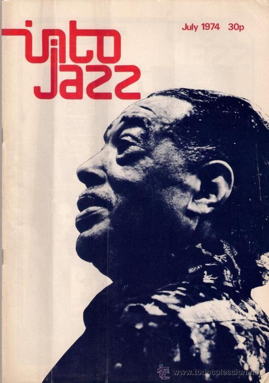 REVISTA INTO JAZZ - TODAY'S MUSIC MONTHLY - VOL 1 Nº 6 JULIO 1974 EDICIÓN INGLESA ORIGINAL (Música - Revistas, Manuales y Cursos)