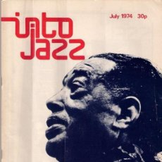 Revistas de música: REVISTA INTO JAZZ - TODAY'S MUSIC MONTHLY - VOL 1 Nº 6 JULIO 1974 EDICIÓN INGLESA ORIGINAL. Lote 36328642