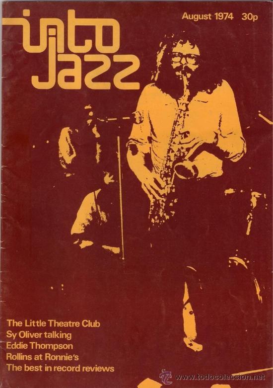 REVISTA INTO JAZZ - TODAY'S MUSIC MONTHLY - VOL 1 Nº 7 AGOSTO 1974 EDICIÓN INGLESA ORIGINAL (Música - Revistas, Manuales y Cursos)