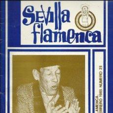 Revistas de música: SEVILLA FLAMENCA.REVISTA DE FLAMENCO. NUMERO 23 AÑO FEBRERO 1983. Lote 38211685