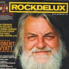 Revistas de música: ROCKDELUX 256, NOVIEMBRE 2007 , ROBERT WYATT , STEVE EARLE, TWO GALLANTS. Lote 38546052