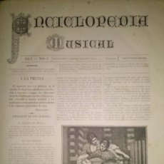 Revistas de música: RARA REVISTA ENCICLOPEDIA MUSICAL 25 NUMEROS 1884-1886 COMPLETA BARCELONA. Lote 38931159
