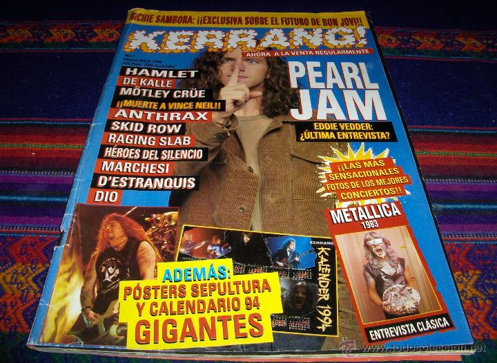 KERRANG! Nº 7. MARZO 1994 375 PTS. PEARL JAM METALLICA SEPULTURA HAMLET MÖTLEY CRÜE ANTHRAX DIO.... (Música - Revistas, Manuales y Cursos)
