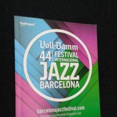 Revistas de música: LIBRO PROGRAMA 44 FESTIVAL INTERNACIONAL DE JAZZ DE BARCELONA 2012 PATROCINADO VOLL DAMM. Lote 43029866