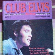 Revistas de música: REVISTA CLUB ELVIS Nº 27 - SEPTIEMBRE 1998 - INCLUYE ARTÍCULO DE KING CREOLE. Lote 43239795