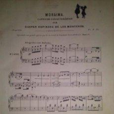 Revistas de música: MORAIMA CAPRICHO CARACTERISTICO POR GASPAR ESPINOSA DE LOS MONTEROS 1878. Lote 43937193
