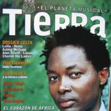 Revistas de música: TIERRA. EL PLANETA MUSICAL. Nº 3. 30/04/1999. LOKUAKANZA. HABIB KOIT'E ^ BAMADA. HENRI DIKONGUE..... Lote 46543965