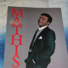 Revistas de música: JOHNNY MATHIS IN CONCERT - LIBRO DE GIRA - TOUR PROGRAMME - 1989.. Lote 46727654