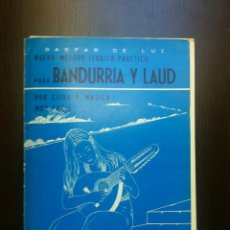 Revistas de música: NUEVO METODO TEORICO-PRACTICO PARA BANDURRIA Y LAUD - GASPAR DE LUZ - ZARAGOZA - 1977 -. Lote 47195714