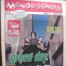 Revistas de música: MONDO SONORO 17. MAR 1996. GREEN DAY, SEPULTURA, LOS DEL TONOS, SUGAR RAY,,.. COMPLETO.. Lote 48980728