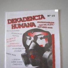 Revistas de música: FANZINE - ANARCO PUNK - DEKADENCIA HUMANA Nº 15 - IMPORTACIÓN ARGENTINA. Lote 240570650