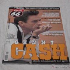 Revistas de música: RUTA 66 Nº 225. JOHNNY CASH. THE DRONES. MOTHER SUPERIOR. NO NECK BLUES BAND. VIBRACATHEDRAL.. Lote 104096378