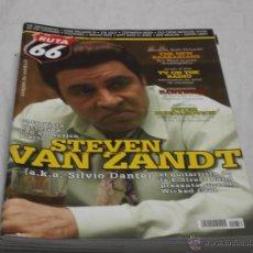Revistas de música: RUTA 66 Nº 256. STEVEN VAN ZANDT. THE NEW BARBARIANS. HAWKWIND. PETER BOGDANOVICH. SILVIO DANTE.. Lote 104096443