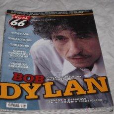 Revistas de música: RUTA 66 Nº 250. BOB DYLAN. NICK CAVE. CHEAP TRICK. THE HIVESS. NORTH MISSISSIPPI ALLSTARS.. Lote 194679857