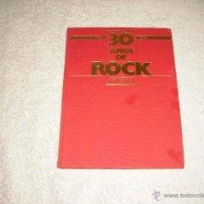 Revistas de música: 30 ANOS DE ROCK 1954 -1984. BIBLIOTECA LA VANGUARDIA. Lote 50109011